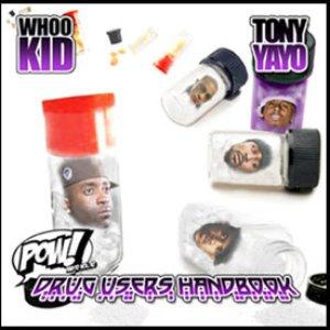 Image for 'D.J. Whoo Kid & Tony Yayo'
