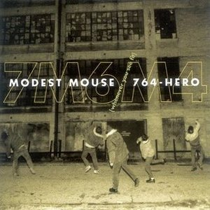 Image for 'Modest Mouse w/764-HERO'
