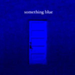 Image for 'Something Blue'
