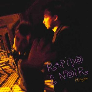 Image for 'Rapido De Noir'