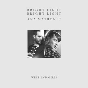 Image for 'Bright Light Bright Light & Ana Matronic'