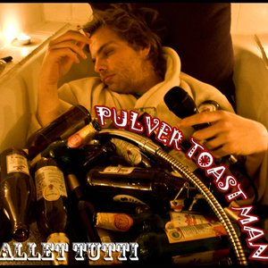 Image for 'Pulver Toast Man'