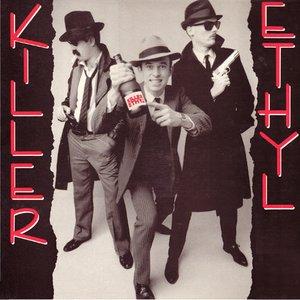 Image for 'Killer Ethyl'