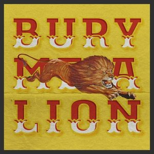 Image for 'Bury Me a Lion'