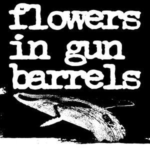 Imagem de 'Flowers in Gun Barrels'