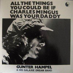 Image for 'Gunter Hampel & His Galaxie Dream Band'