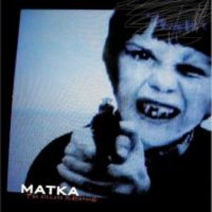 Image for 'Matka'