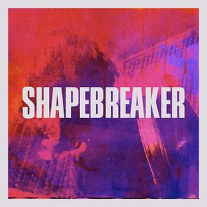 Image for 'Shape Breaker'