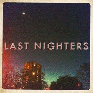 Image for 'Last Nighters'