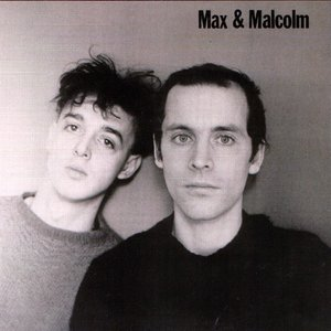 Image for 'max & malcolm'