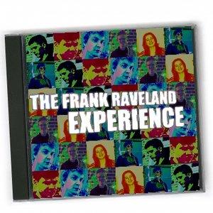 Imagem de 'The Frank Raveland Experience'
