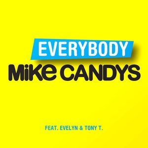 Image for 'Mike Candys feat. Evelyn & Tony T'