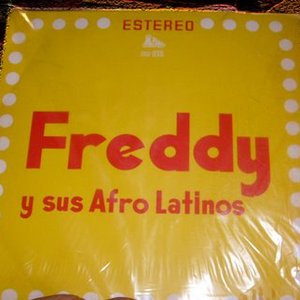 Image for 'Freddy y sus Afro Latinos'