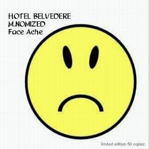 Image for 'Hotel Belvedere-M.Nomized'