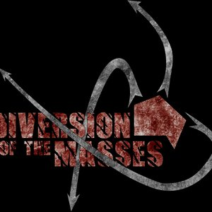 Image for 'Diversion of the Masses'