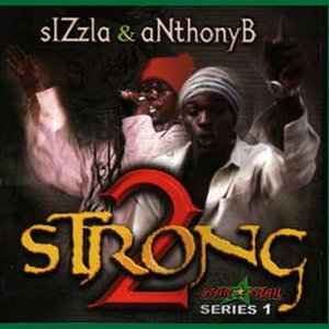 Image for 'Sizzla & Anthony B'