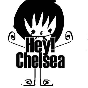 Image for 'Hey! Chelsea'