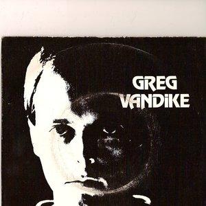 Image for 'Greg Vandike'