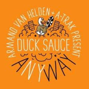 Image for 'Armand Van Helden & A-Track Pres. Duck Sauce'