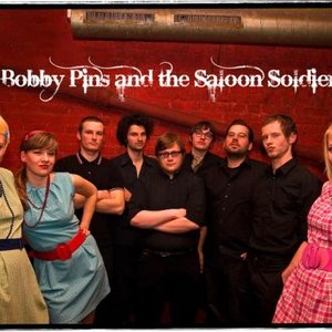 Immagine per 'Bobby Pins & The Saloon Soldiers'