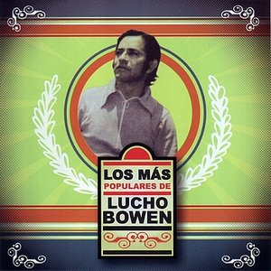 Image for 'Lucho Bowen'