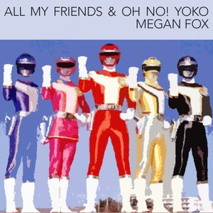 Image for 'All My Friends & Oh No! Yoko'