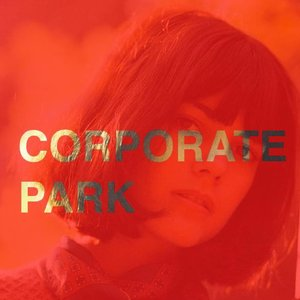 Image for 'Corporate Park'