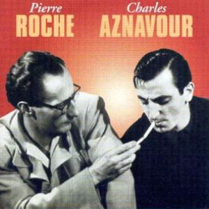 Image for 'Charles Aznavour & Pierre Roche'