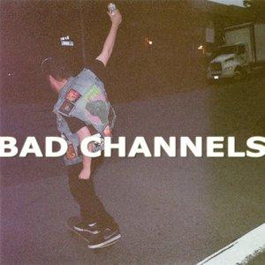 Image for 'Bad Channels'