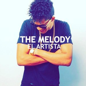 Image for 'The Melody El Artista'