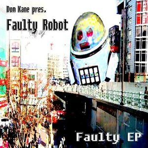 Image for 'Dom Kane pres Faulty Robot'