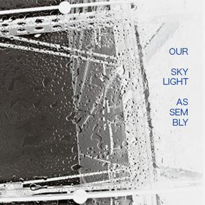 Image for 'Our Skylight Assembly'