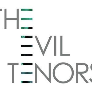 Image for 'The Evil Tenors'