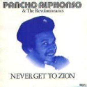 Image for 'Pancho Alphonso & The Revolutionaries'