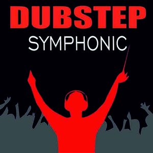 Image for 'Dubstep Symphonic'