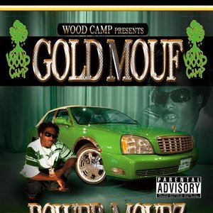 Image for 'GOLD MOUF'