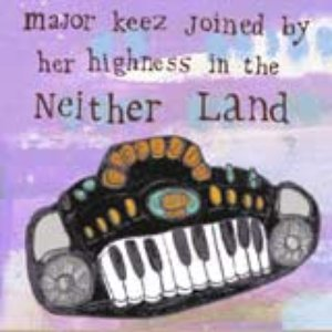 Image for 'major Keez and Her Highness'