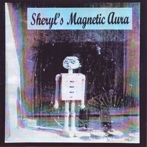 Image for 'Sheryl's Magnetic Aura'