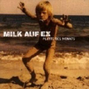 Image for 'Milk auf Ex'