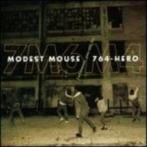 Image for '764-Hero/Modest Mouse'