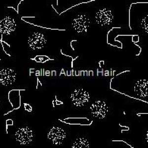 Image for 'Fallen Autumn Hair'
