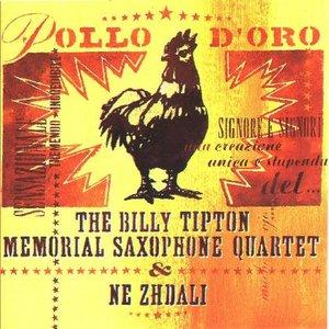 Immagine per 'The Billy Tipton Memorial Saxophone Quartet & Ne Zhdali'