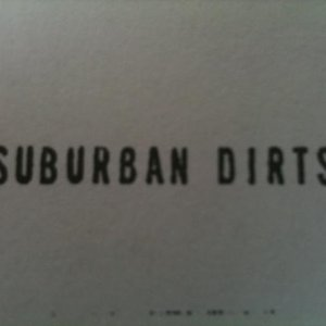 Image for 'Suburban Dirts'
