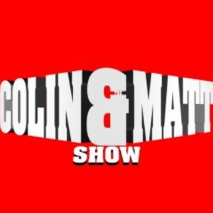 Image for 'The Colin and Matt Show'