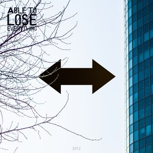 Image for 'Able to lose everything'