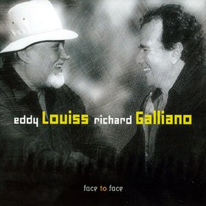 Image for 'Richard GALLIANO & Eddy LOUISS'