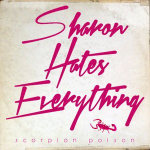 Image for 'Sharon Hates Everything'