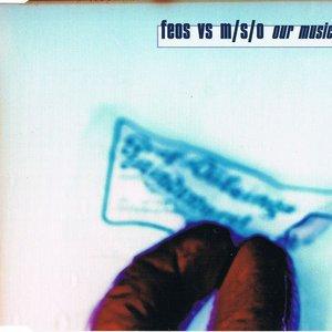Bild für 'F.E.O.S. vs. M/S/O'