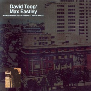 Image for 'David Toop/Max Eastley'