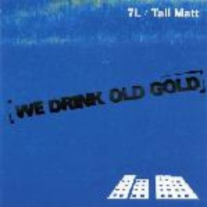 Image for '7L And Tall Matt'